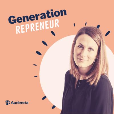 Génération Repreneur – Episode 2 – Anne Fily