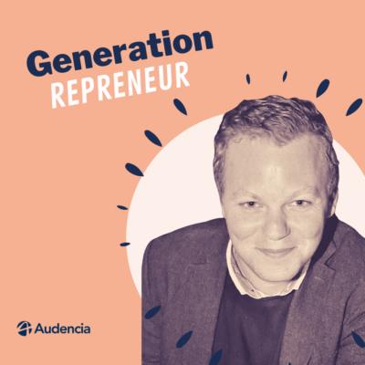 Génération Repreneur – Episode 3 – Frédéric Desvorsine